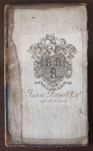 Bookplate belonging to Isaac Royall, Sr., depicting the Royall family crest